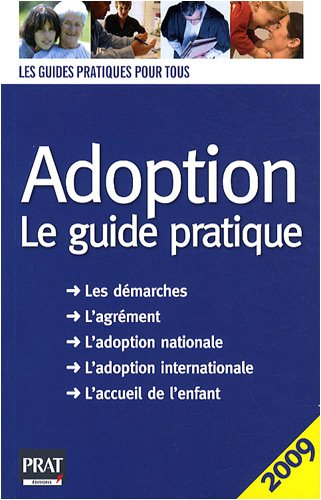 Adoption : Le guide pratique