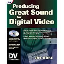 Producing Great Sound for Digital Video (CMP Books)