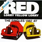 The Red Lorry Yellow Lorry Singles Collection 1982-87
