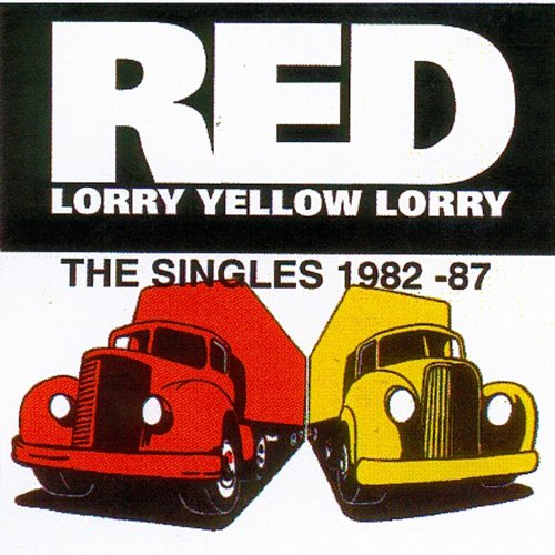 The Red Lorry Yellow Lorry Sin...