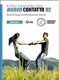 Nuovo Contatto. Corso di lingua e civiltà italiana per stranieri. Manuale B2