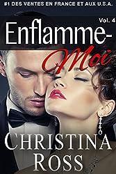Enflamme-Moi: Vol. 4