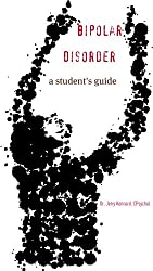 Bipolar Disorder: a student's guide