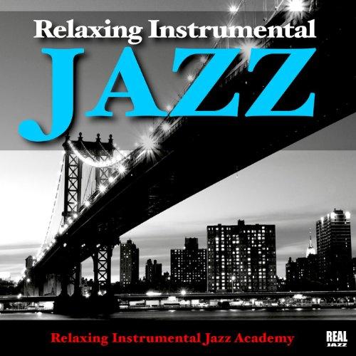 Relaxing Instrumental Jazz