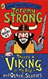 There's a Viking in My Bed and Other Stories (Laugh Your Socks Off) by Strong, Jeremy (2009)
