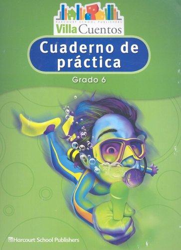 Villa Cuentos: Cuadernos de Práctica (Practice Book) Grade 6
