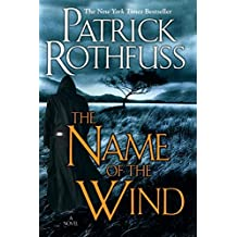 The Name of the Wind (Kingkiller Chronicles, Day 1) by Patrick Rothfuss (2007-03-27)