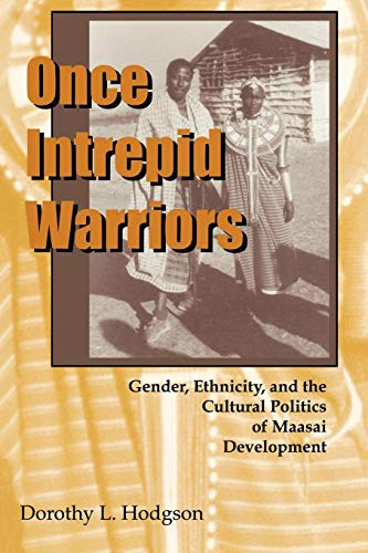Used, Once Intrepid Warriors: Gender, Ethnicity, a