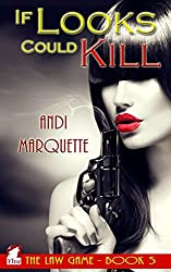 If Looks Could Kill (The Law Game Book 5)