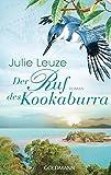 Der Ruf des Kookaburra: Roman