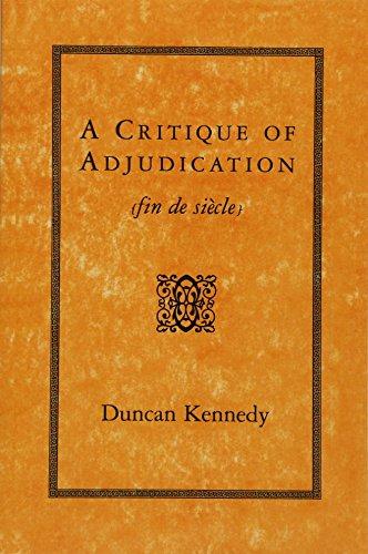 A Critique of Adjudication: Fin de Siècle