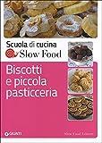 Scarica Libro Biscotti E Piccola Pasticceria (PDF,EPUB,MOBI) Online Italiano Gratis