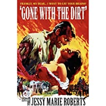 Gone with the Dirt: Undead Dixie