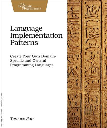Language Implementation Patterns. par Terence Parr