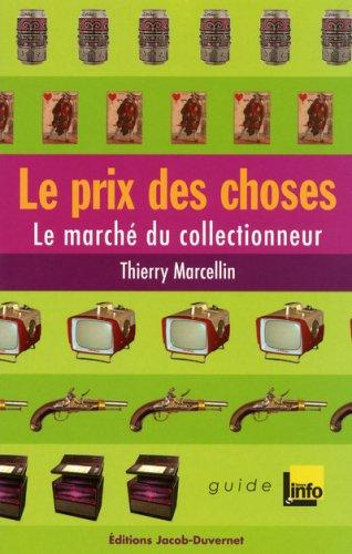 PRIX DES CHOSES par THIERRY MARCELLIN