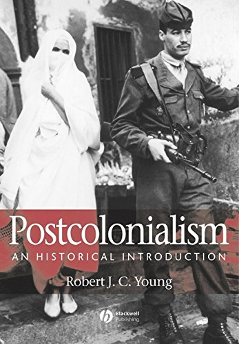 [Postcolonialism: An Historical Introduction] (By: Robert Young) [published: July, 2001]