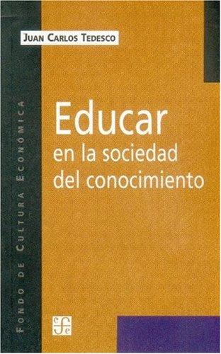 Educar en la Sociedad del Conocimiento (Ediciones de la Universidad Catolica Argentina)