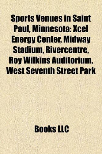 sports-venues-in-saint-paul-minnesota-xcel-energy-center-midway-stadium-rivercentre-roy-wilkins-audi