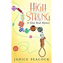 High Strung (Glass Bead Mystery Series Book 1) (English Edition)