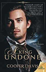 A King Undone by Cooper Davis (2015-05-12)