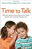 Time to Talk: What You Need to Know About Your Child's Speech and Language Development (Agency/Distributed)