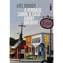 A Verdade Sobre o Caso Harry Quebert (Em Portuguese do Brasil)