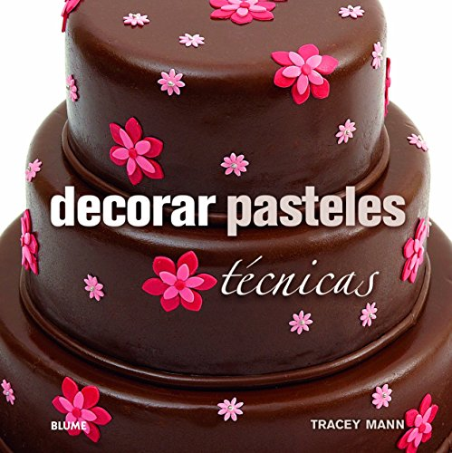 Decorar pasteles por Tracey Mann