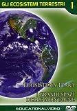 Gli Ecosistemi Terrestri #01