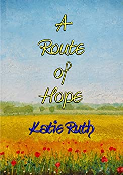 Descargar A ROUTE OF HOPE - dealing with Anxiety Disorder through Writing & Poetry: The gift of writing enabled her to track a route of hope on the journey to recovery. PDF