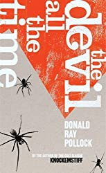 The Devil All the Time by Donald Ray Pollock (3-Nov-2011) Paperback