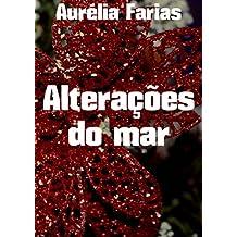 Alterações do mar  (Portuguese Edition)