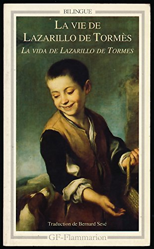 La vie de Lazarillo de Tormès (Bilingue, texte et traduction en regard) - Edition et introduction de Michel Bataillon - Traduction et bibliographie de Bernard Sesé