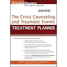 The Crisis Counseling and Traumatic Events Treatment Planner by Tammi D. Kolski (2012-08-21)