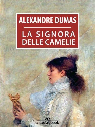 la-signora-delle-camelie-arcadia-classici