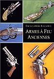 Les armes à feu anciennes