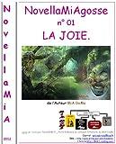 Telecharger Livres NovellaMiAgosse 01 LA JOIE (PDF,EPUB,MOBI) gratuits en Francaise