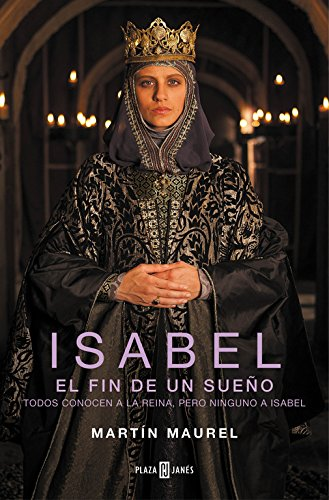 Isabel, el fin de un sueño: Todos conocen a la reina, pero ninguno a Isabel (EXITOS)