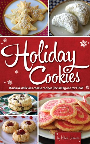 New and Delicious Cookie Recipes (including one for Fido)! (English Edition) ()
