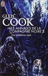 Les Annales de la Compagnie noire, Tome 2 : Le Château noir