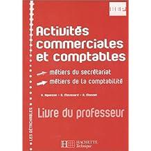 Activité commerciales et Comptables (livre du professeur), BEP-seconde professionnelle