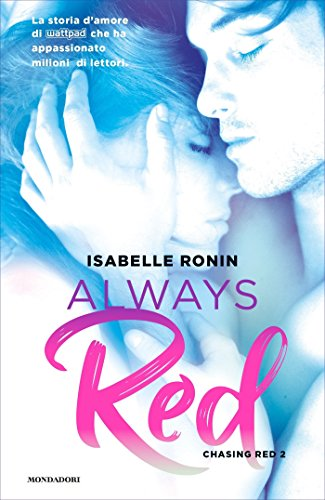 Always Red (versione italiana) (Chasing Red Vol. 2) di [Ronin, Isabelle]
