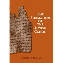 The Formation of the Jewish Canon (The Anchor Yale Bible Reference Library)