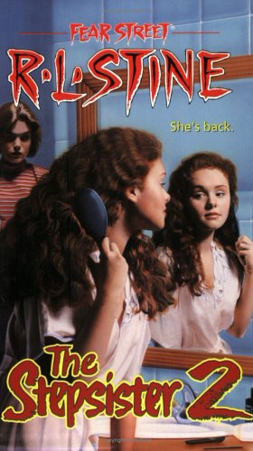 The Stepsister: No. 2 (Fear Street)