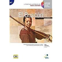 El Buscón: Niveau B2. Lektüre mit Audio-CD