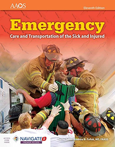 Emergency Care and Transportation of the Sick and Injured (Orange Book) -