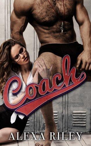 Coach by Alexa Riley (2015-09-09)