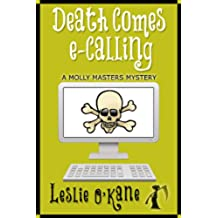 Death Comes eCalling (Book 1, Molly Masters Mysteries) (English Edition)