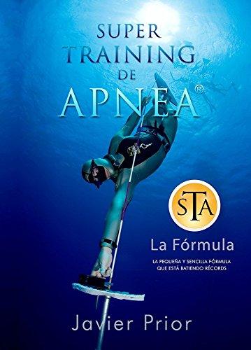 Super Training de Apnea: La pequeña y sencilla fórmula que está batiendo récords por Javier Prior