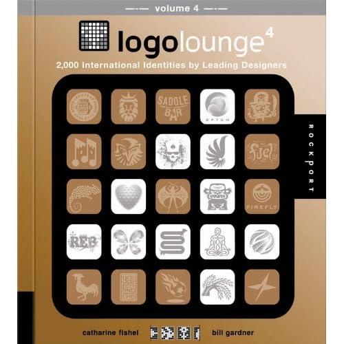 LogoLounge 4 (mini): 2000 International Identities by Leading Designers by Catharine Fishel (2010-11-01)