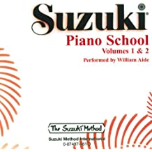 Suzuki Piano School Piano CD 1+2: Performed by William Aide (Suzuki Method Core Materials)